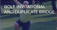 Golf Invitational and Duplicate Bridge