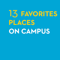13 Favorite Places on Campus