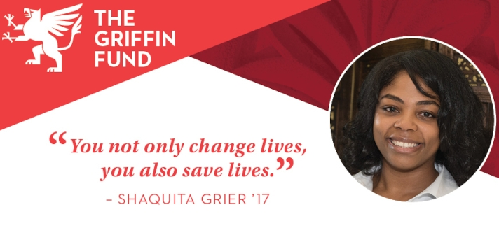 """You not only change lives, you also save lives.""  - Shaquita Grier '17"
